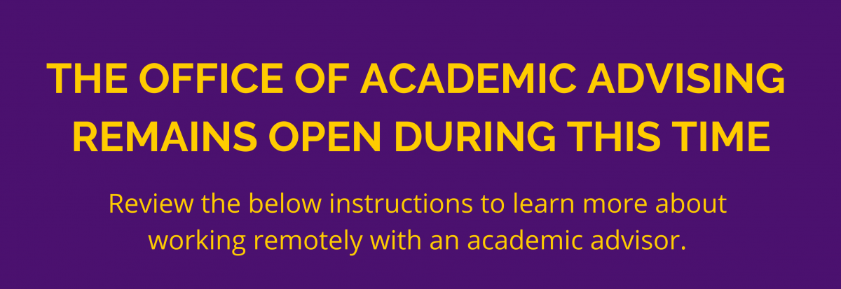 The Office of Academic Advising Remains Open