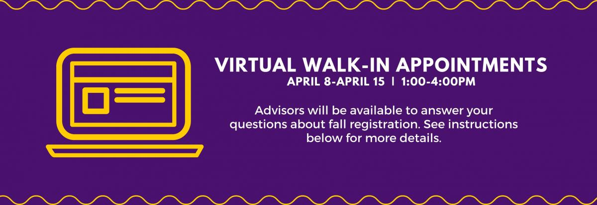 Virtual advising walk-in appointments